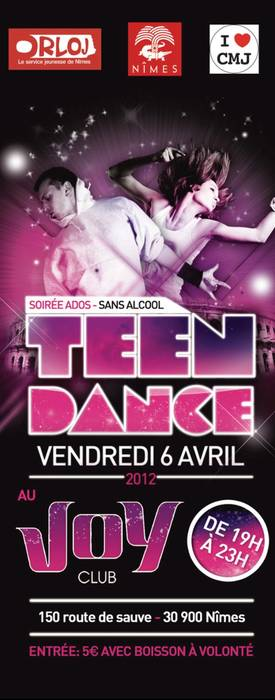 Photo of NÎMES : SOIRÉE ADOS TEEN DANCE AU JOY CLUB, CE VENDREDI 06 AVRIL 2012