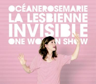 Photo of FERIA DU RIRE : ONE WOMAN SHOW DE OCEANEROSEMARIE « LA LESBIENNE INVISIBLE » CE DIMANCHE 15 AVRIL 2012 A NÎMES