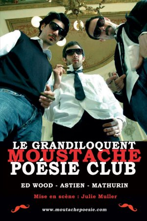 Photo of VERGÈZE : « LE GRANDILOQUENT MOUSTACHE POÉSIE CLUB », CE VENDREDI 06 AVRIL 2012