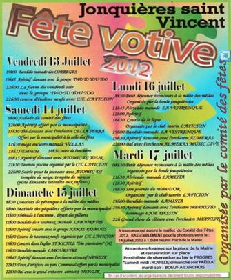 Photo of FÊTE VOTIVE DE JONQUIERES ST VINCENT 2012 : Programme complet des animations du vendredi 13 au mardi 17 juillet 2012