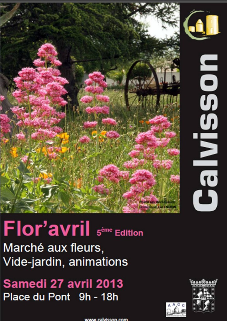 Photo of CALVISSON : 5ème édition de Flor'avril ce samedi 27 avril 2013