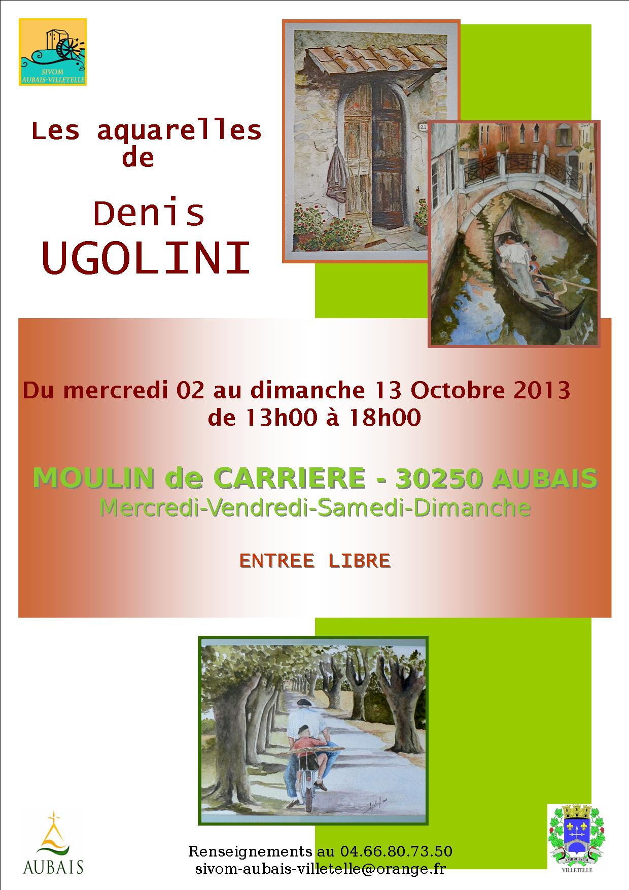 Photo of AUBAIS Exposition au Moulin de Carrière « Les aquarelles de Denis Ugolini », du 02 au 13 octobre 2013