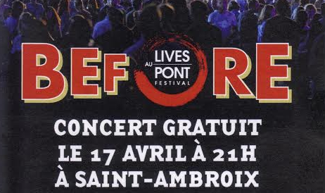 Photo of SAINT-AMBROIX Concert de sélection des Before du Lives au Pont, ce vendredi !