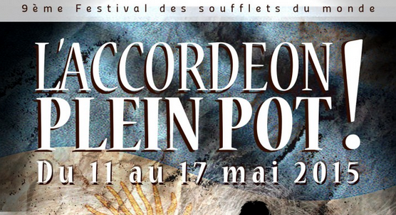 Photo of SAINT-QUENTIN-LA-POTERIE Le festival l'Accordéon Plein Pot jusqu'au 17 mai 2015