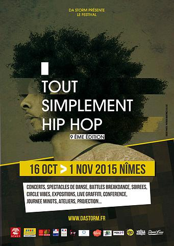 Photo of NÎMES Tout Simplement Hip Hop, programme complet du 16 octobre au 1er novembre 2015 !