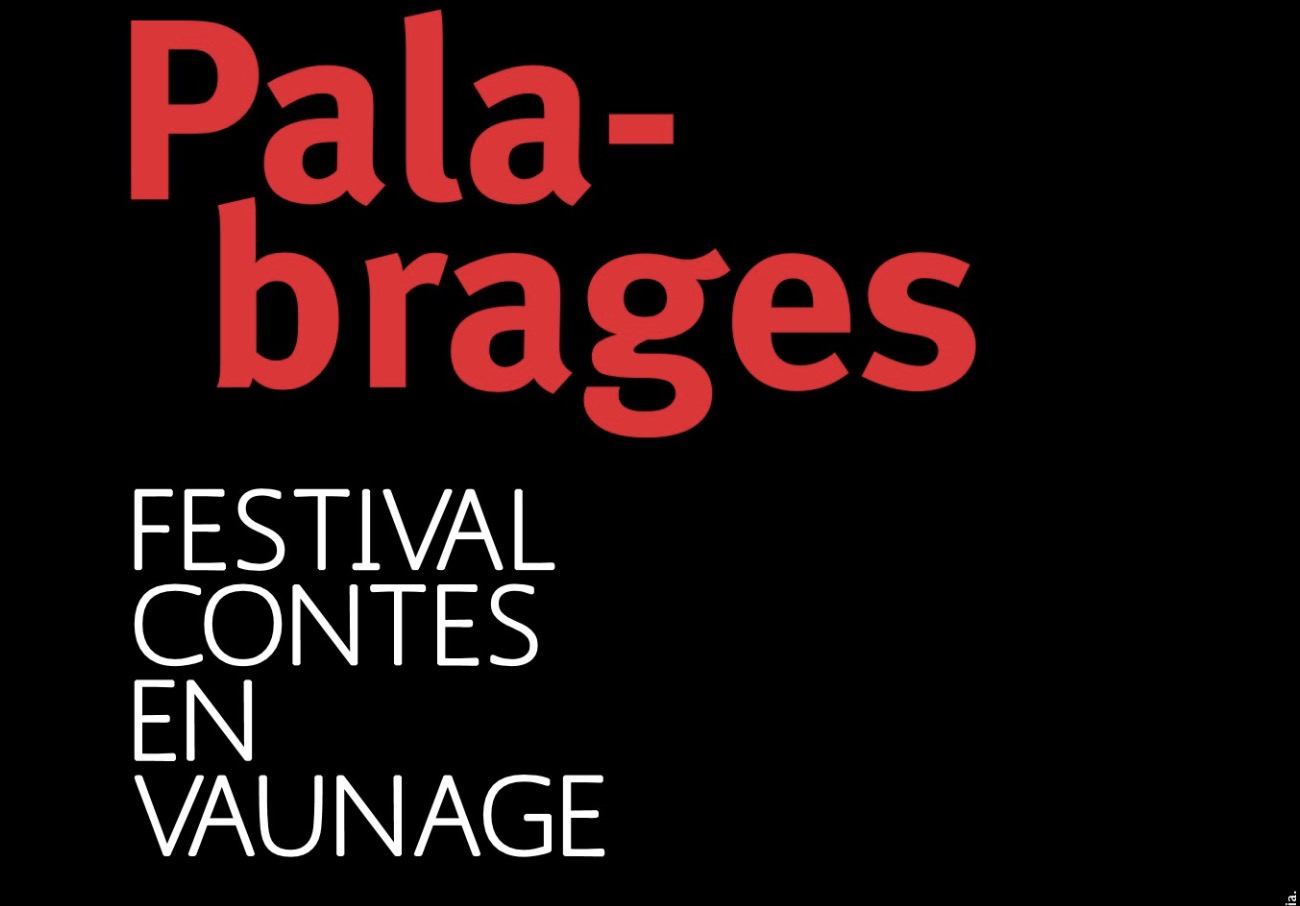 Photo of VAUNAGE Le festival de contes Palabrages du 02 au 07 juillet 2017
