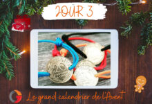 Photo of LE GRAND CALENDRIER DE L'AVENT – Jour 3